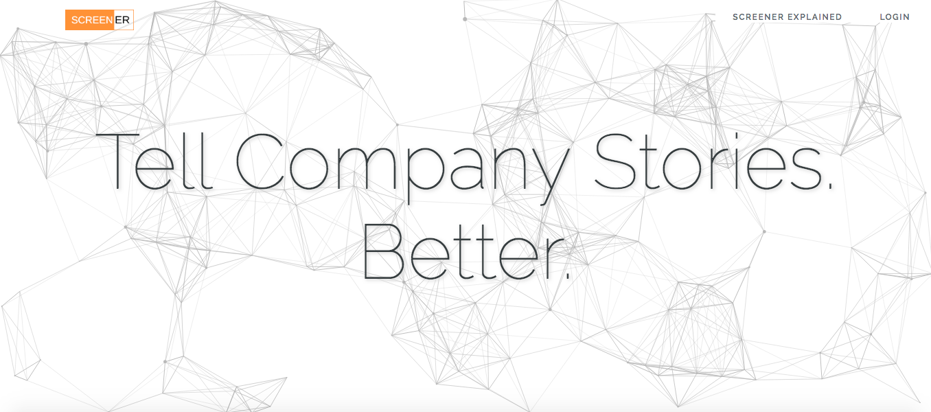 "Screener Homepage ""Tell Company Stories. Better"""